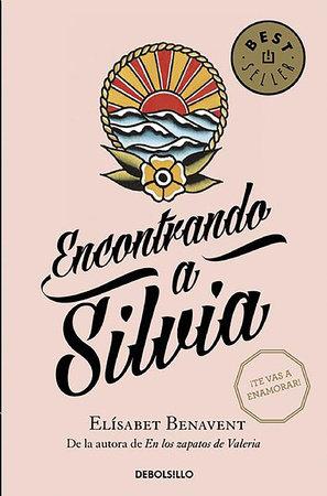 Encontrando a Silvia / Finding Silvia by Elisabet Benavent
