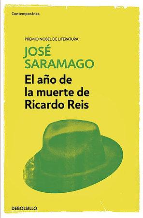 El año de la muerte de Ricardo Reis / The Year of the Death Of Ricardo Reis by Jose Saramago