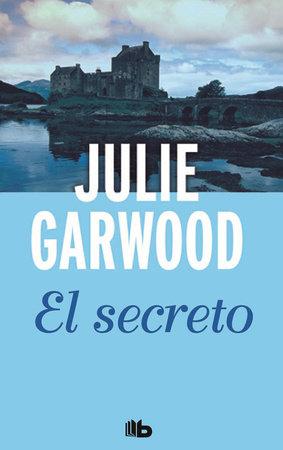 El secreto / The Secret by Julie Garwood