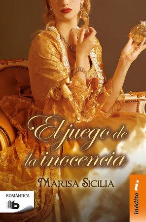 El juego de la inocencia  /  Game of Innocence by Marisa Sicilia
