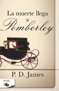 La muerte llega a pemberley  /  Death Comes to Pemberley