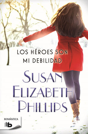 Los  héroes son mi debilidad  /  Heroes Are My Weakness by Susan Elizabeth Phillips