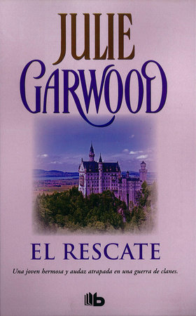 El rescate / Ransom by Julie Garwood
