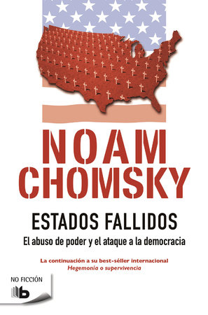 Estados fallidos/ Failed States by Noam Chomsky