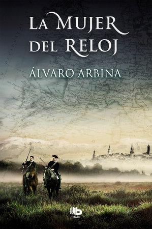 La mujer del reloj / The Woman of the Watch by Alvaro Arbina