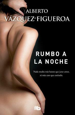 Rumbo a la noche / Heading to the Night by Alberto Vasquez Figueroa