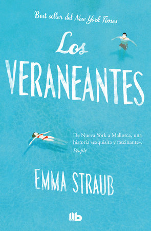 Los veraneantes / The Vacationers by Emma Straub