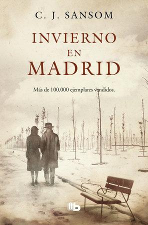 Invierno en Madrid / Winter in Madrid by C.J. Sansom