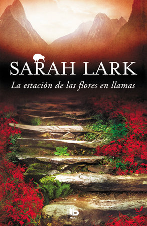 La estación de las flores en llamas / Flower Station in Flames by Sarah Lark