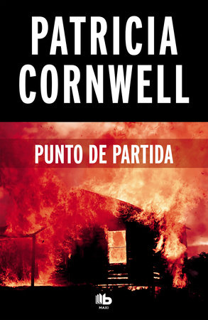 Punto de partida / Point of Origin by Patricia Cornwell