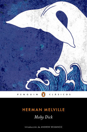 Moby Dick / Spanish Edition by Herman Melville