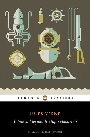 Veinte mil leguas de viaje submarino / Twenty ThoUSnd Leagues Under the Sea by Jules Verne