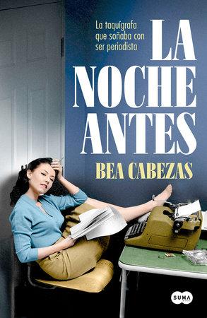 La noche antes / The Night Before by Bea Cabezas