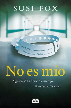 No es mío / Mine by Susi Fox