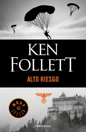 Alto riesgo / Jackdaws by Ken Follett