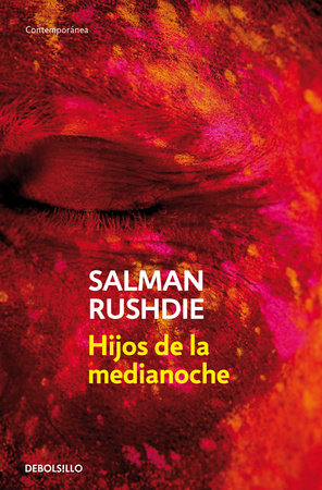 Hijos de la medianoche / Midnight's Children by Salman Rushdie