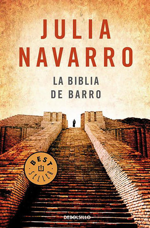 La Biblia de Barro / The Bible of Clay by Julia Navarro