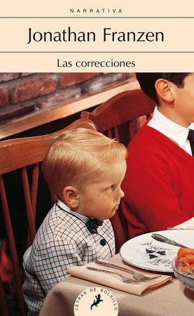 Las correcciones/ The Corrections by Jonathan Franzen