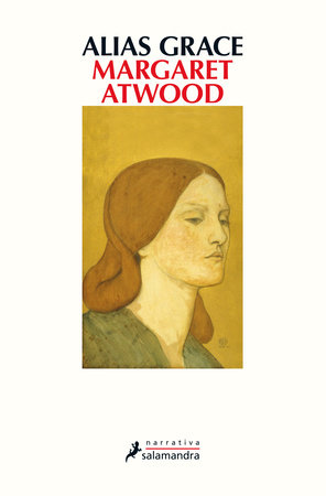 Alias Grace (Spanish Edition) by Margaret Atwood