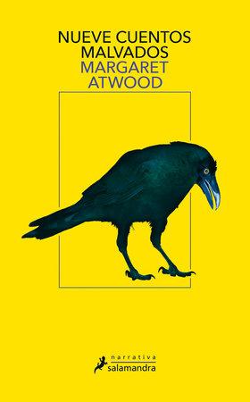 Nueve cuentos malvados / Stone Mattress by Margaret Atwood