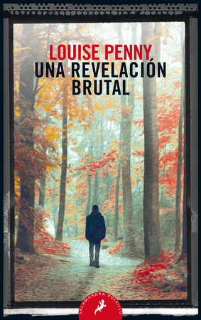 Una revelación brutal / The Brutal Telling by Louise Penny and Ana Herrera Ferrer