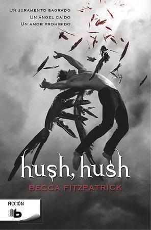 Hush hush  /  Hush, Hush by Becca Fitzpatrick