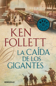 La caída de los gigantes (The Century 1) / Fall of Giants (The Century, Book 1)