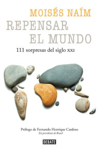 Repensar el mundo - 111 sorpresas del siglo XXI / Rethink the World: 111 Surprises from the 21st Century