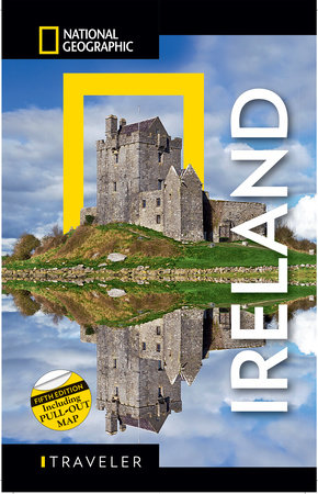 National Geographic Traveler: Ireland 5th Edition by Christopher Somerville