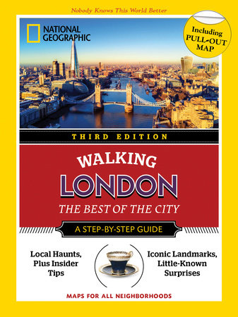 National Geographic Walking Guide: London 3rd Edition by Sara Calian and Brian Robinson