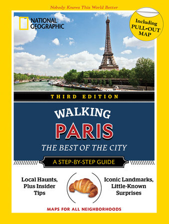 National Geographic Walking Guide: Paris 3rd Edition by Pas Paschali and Brian Robinson