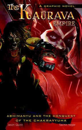 The Kaurava Empire: Volume One by Jason Quinn