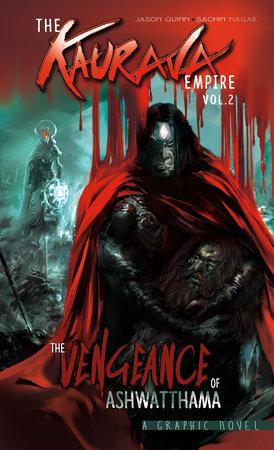 The Kaurava Empire: Volume Two by Jason Quinn