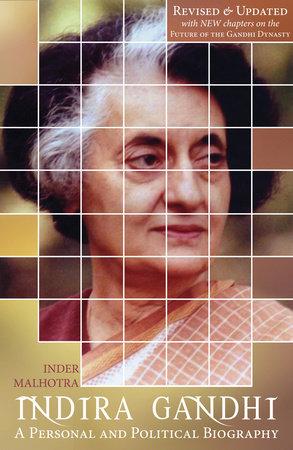 Indira Gandhi by Inder Malhotra