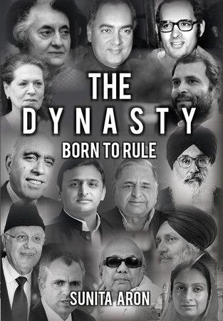 The Dynasty by Sunita Aron