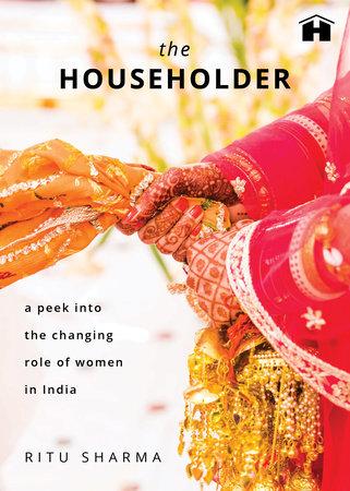 The Householder by Ritu Sharma
