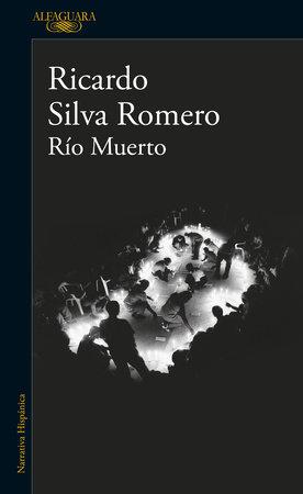 Río muerto / Dead River by Ricardo Silva Romero