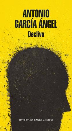 Declive / Decline by Antonio Garcia Angel