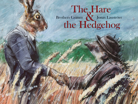 Hare & the Hedgehog by Brothers Grimm