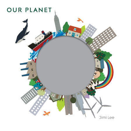 Our Planet by Jimi Lee