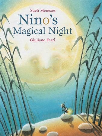 Nino's Magical Night by Sueli Menezes