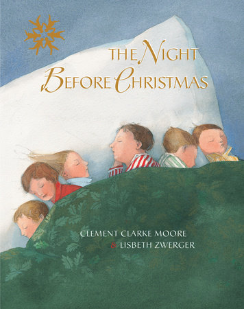 The Night Before Christmas by Clemens Moore