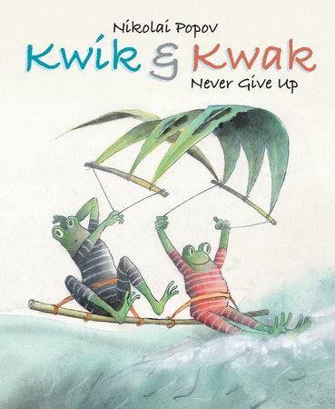 Kwik & Kwak by Nikolai Popov