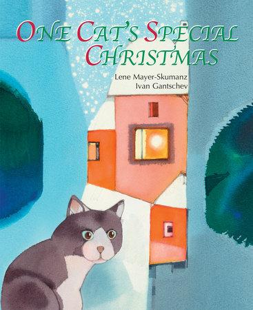 One Cat's Special Christmas by Ivan Gantschev