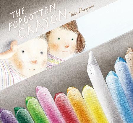 The Forgotten Crayon by Yoko Maruyama